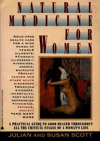 Natural Medicine for Women by Julian Scott (1991-10-03) (3 Avon Naturals)