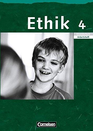 Ethik - Grundschule Rheinland-Pfalz, Sachsen, Sachsen-Anhalt, Thüringen / 4. Schuljahr - Arbeitsheft,