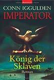 Imperator, Band 2: König der Sklaven