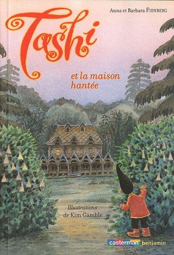 Tashi, Tome 9 : Tashi et la maison hante