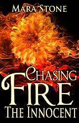 Chasing Fire (Part 1): The Innocent (BDSM Erotic Romance)