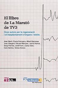 El Llibre De La Marató par  Joan Barril Cuxart
