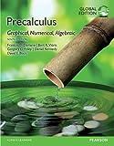 Precalculus: Graphical, Numerical, Algebraic plus Pearson MyLab Mathematics with Pearson eText Global Edition