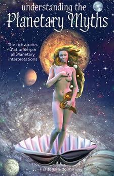 Understanding the Planetary Myths by [Tenzin-Dolma, Lisa]