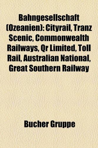 bahngesellschaft-ozeanien-cityrail-tranz-scenic-commonwealth-railways-qr-limited-toll-rail-australia
