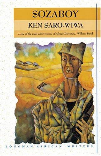 Sozaboy: A novel in rotten English (Longman African Writers/Classics)