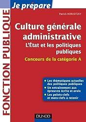 Culture générale administrative, l'Etat et les politiques publiques - Concours de la catégorie A