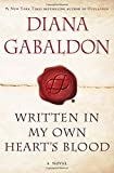 Written in My Own Heart's Blood: A Novel (Outlander, Band 8)