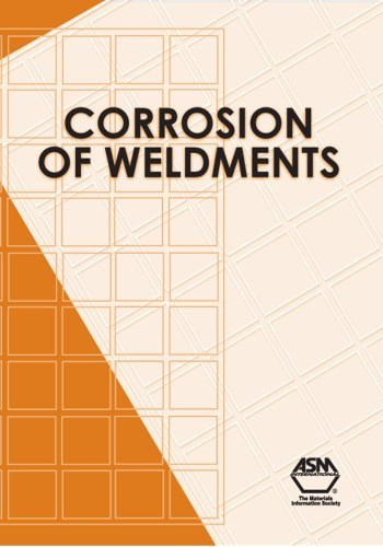 Corrosion of Weldments by J.R. Davis (2006-12-01)