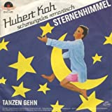 Kah, Hubert / Sternenhimmel / Tanzen Gehen / Schonungslos Romantisch / 1982 / Bildhülle / Polydor / 2042 425 / 2042425 / Deutsche Pressung / 7 Zoll Vinyl Single Schallplatte SP /