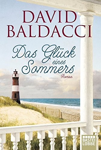 Das Glück eines Sommers: Roman