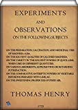 Experiments and Observations on the Following Subjects: On the Preparation, Calcination, and Medicinal Uses of Magnesia Alba, etc. (English Edition)