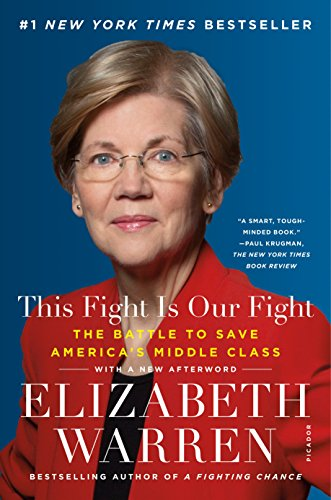 This Fight Is Our Fight: The Battle to Save America's Middle Class (English Edition)