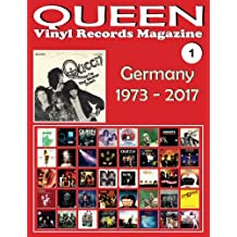 QUEEN - Vinyl Records Magazine No. 1 - Germany (1973 - 2017): Discography edited in Germany by EMI, Parlophone, Virgin (1973-2017). Full-color Illustrated Guide.