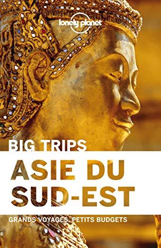 L'Asie du sud est - Big trips - 1ed