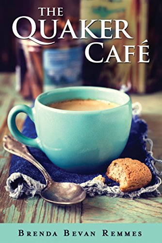 the-quaker-cafe-a-quaker-cafe-novel