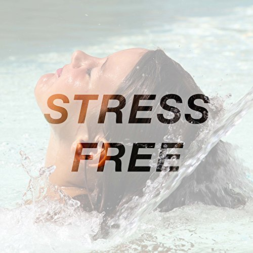 Stress Free - Music for Meditation, Relaxation, Sleep, Massage Therapy, Spa