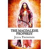 The Magdalene Prophesy