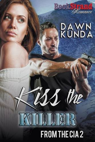 Kiss the Killer [From the CIA 2]