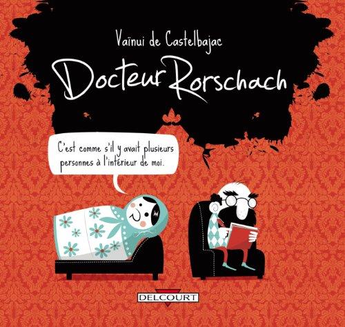 Docteur Rorschach par Vaïnui de Casterlbajac