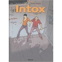 Intox, Tome 2 : Opération Pablo