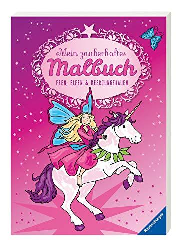 Mein zauberhaftes Malbuch: Feen, Elfen und Meerjungfrauen - Malbuch, Mädchen