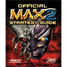 Official MAX2 Strategy Guide (Brady Games Strategy Guides)