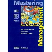 Das MBA-Buch - Mastering Management.