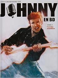 Les chansons de Johnny en BD, Tome 1 : Cordes sensibles