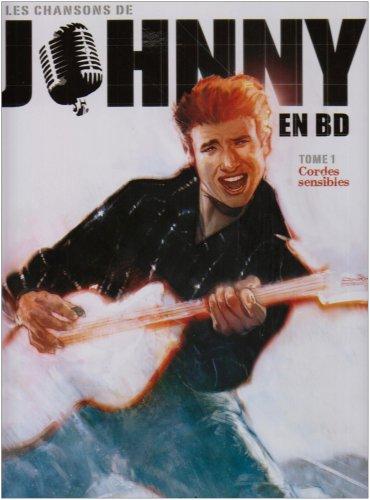 Les chansons de Johnny en BD, Tome 1 : Cordes sensibles par Bruno Wesel