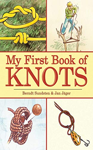 A Beginners Picture Guide My First Book of Knots 180 color illustrations
