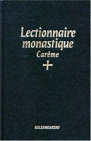 Lectionnaire monastique de l'office divin : Tome 2, Carême