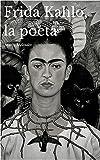 Image de Frida Kahlo, la poeta (Spanish Edition)