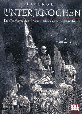 Unter Knochen - Die Geschichte des Mardi-Gras Aschermittwoch: Willkommen! (Rebellen Kaffee)