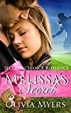 Second Chance Romance: Melissa's Secret  (A Secret Baby Sports Romance Novella) (New Adult Pregnancy Alpha Male Football Sports Romance)
