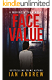 Face Value: A Wright & Tran Novel (Wright & Tran series Book 1)