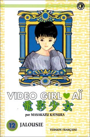 Video Girl Aï, tome 12 : Jalousie