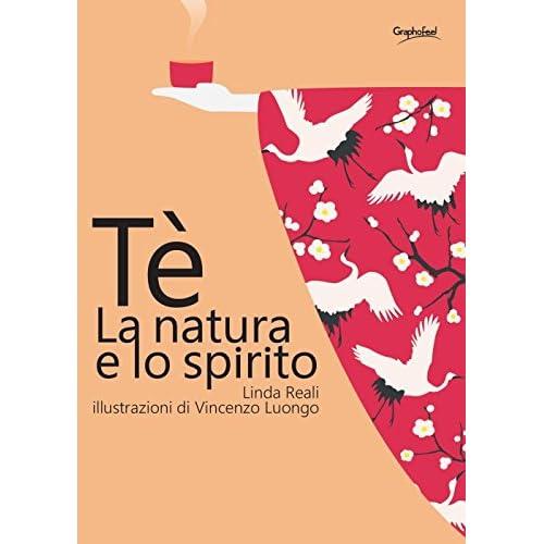 Tè. La Natura E Lo Spirito