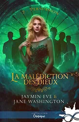 Persuasion: La malédiction des dieux, T2 par [Eve, Jaymin, Washington, Jane]