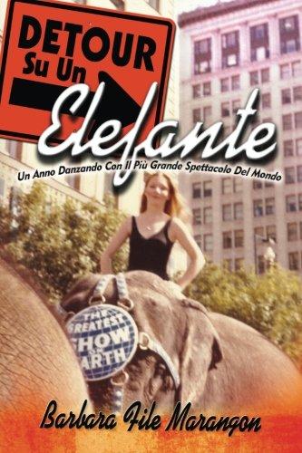 detour-su-un-elefante-un-anno-danzando-con-il-piu-grande-spettacolo-del-mondo