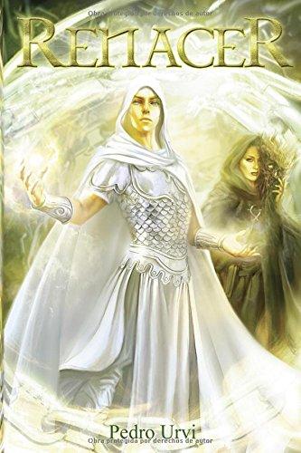 Renacer: (Los Dioses Áureos, libro 3) por Pedro Urvi