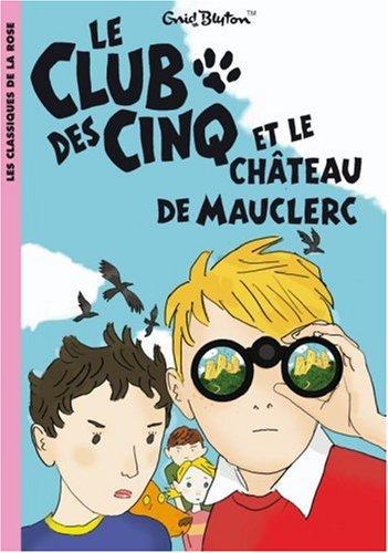 """<a href=""""/node/12101"""">Le Club des cinq et le château de Mauclerc</a>"""