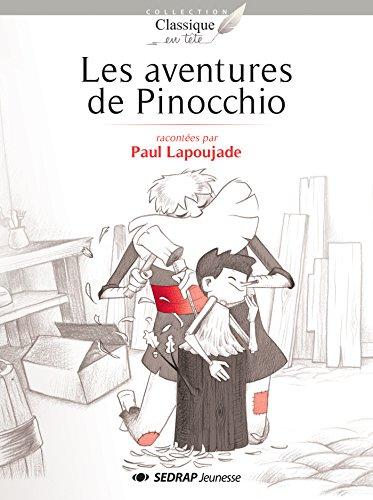 Les aventures de Pinocchio - Collection Classique en Tête - Roman jeunesse - 9-12 ans - CE2 CM1 CM2 - Primaire - Élémentaire -