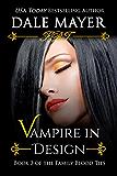 Vampire in Design (Family Blood Ties Book 3)