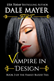 Vampire in Design (Family Blood Ties Book 3) (English Edition)