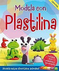 Modela con plastilina par Equipo Susaeta
