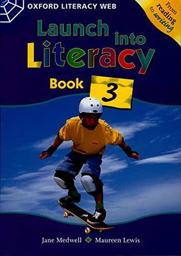 Launch into Literacy Level 3. Student's Book 3: Student's Book 3 Level 3 por Jane Medwell