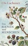 Von Bienen und Menschen: Eine Reise durch Europa (German Edition)