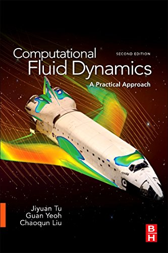 Computational Fluid Dynamics: A Practical Approach por Jiyuan Tu Ph.D. in Fluid Mechanics  Royal Institute of Technology  Stockholm  Sweden