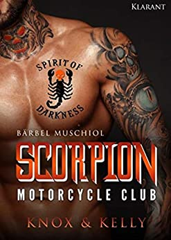 Scorpion Motorcycle Club. Knox und Kelly